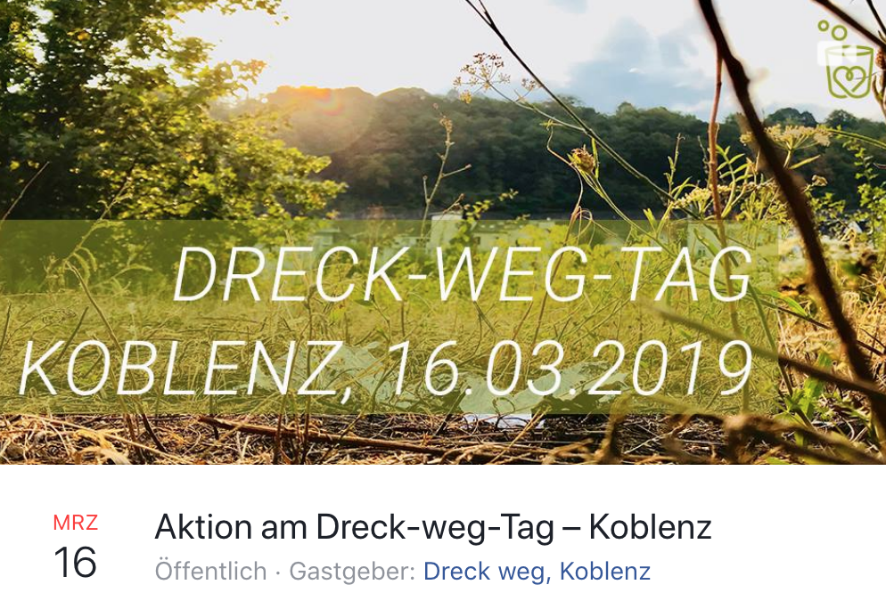Facebook-Event: Dreck-weg-Tag am 16.03.2019 in Koblenz